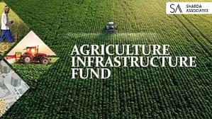 What is an Agriculture Infrastructure fund?