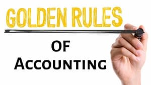 What Are Golden Rules Of Accounting?